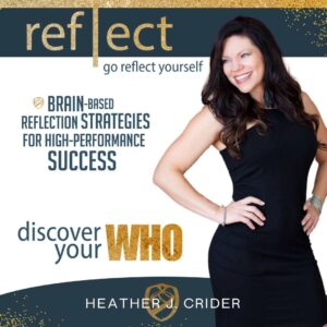 Go Reflect Yourself Podcast by Member Heather J Crider